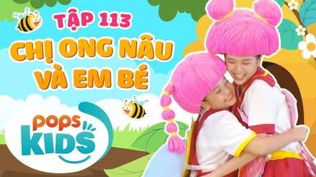 Mầm Chồi Lá - Tập 113: Chị ong nâu và em bé