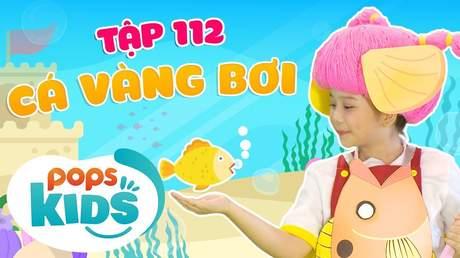 Mầm Chồi Lá - Tập 112: Cá vàng bơi