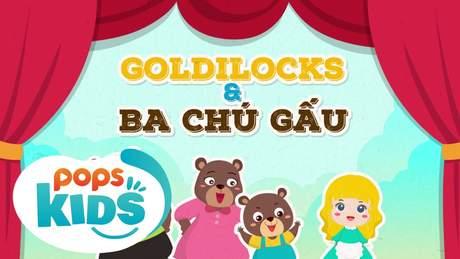 Ngày xửa ngày xưa - Tập 6: Goldilocks và ba chú gấu