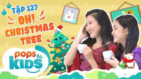 Mầm Chồi Lá - Tập 127: Oh Christmas tree