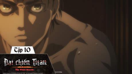 Đại Chiến Titan S4 - Tập 10: Chính luận