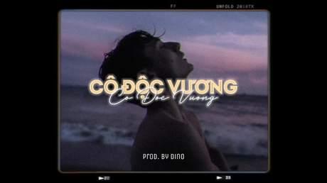 Thiên Tú x Dino - Cô Độc Vương (Lofi version by 1 9 6 7)