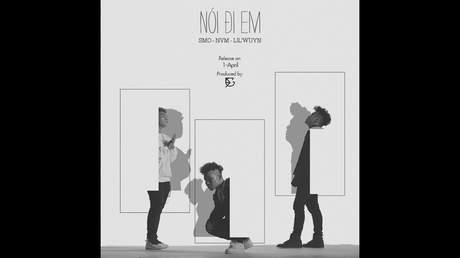 SMO ft. NVM, Lil Wuyn - Nói Đi Em (Official MV)