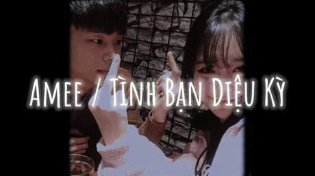 Amee ft. Ricky Star, Lăng LD - Tình Bạn Diệu Kỳ (Lofi verion by 1 9 6 7)