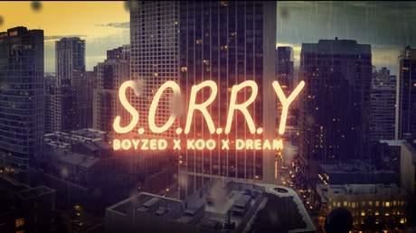 Boyzed ft. Koo, Dream - S.O.R.R.Y (Lyrics video)