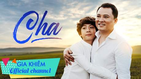 Gia Khiêm - Cha