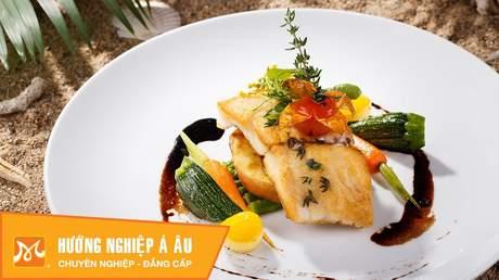 Hướng Nghiệp Á Âu - Vào Bếp Cùng Bếp Trưởng 5 Sao: Cách làm cá chẽm xốt giấm đen ngon độc đáo