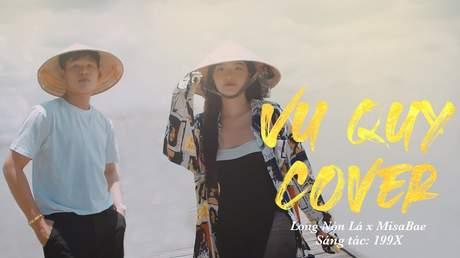 Long Nón Lá ft. Misabae - Vu Quy (Cover)