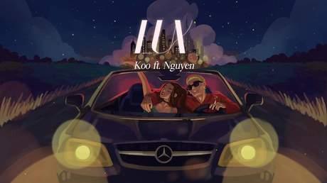 Koo ft. Nguyên. - LUX (Lyrics video)