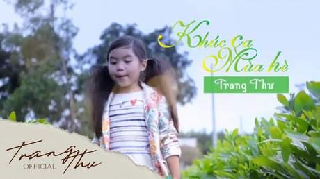 Bé Trang Thư - Khúc Ca Mùa Hè