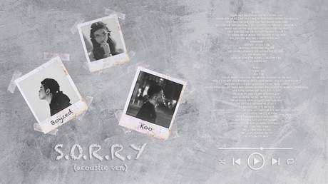 Koo ft. Boyzed - S.O.R.R.Y (Acoustic verion)