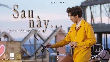 Live In Mây Lang Thang: Tăng Phúc - Sau Này (22.11.2020)