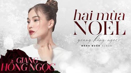 Giang Hồng Ngọc - Lyrics video: Hai mùa noel