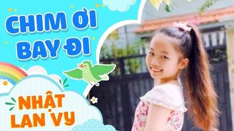 Nhật Lan Vy - Chim ơi bay đi