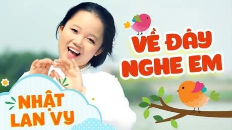 Nhật Lan Vy - Về đây nghe em