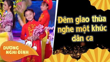 Dương Nghi Đình - Đêm Giao Thừa Nghe Một Khúc Dân Ca