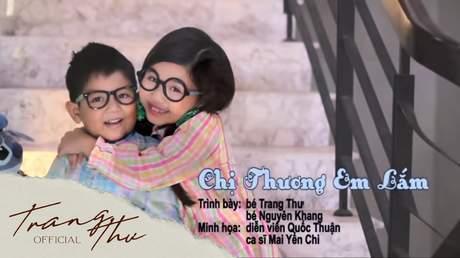 Bé Trang Thư - Chị Thương Em Lắm