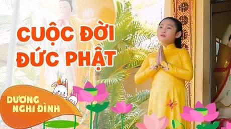 Dương Nghi Đình - Cuộc Đời Đức Phật