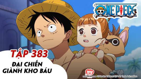 One Piece S11 - Tập 383: Đại chiến giành kho báu