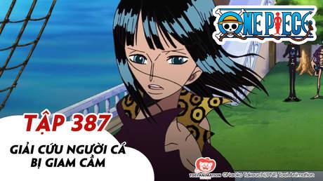 One Piece S11 - Tập 387: Giải cứu người cá bị giam cầm