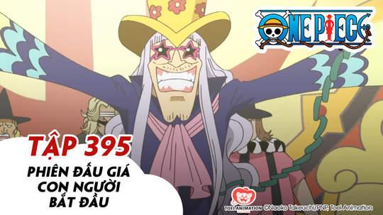 One Piece S11 - Tập 395: Phiên đấu giá con người bắt đầu
