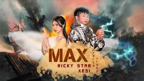 Ricky Star ft. Xesi - Max (Lyrics video)