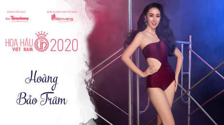 Thí sinh HHVN 2020 - Hoàng Bảo Trâm