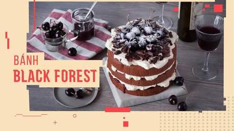 Hướng Nghiệp Á Âu - Học Làm Bánh Ngon: Cách làm bánh black forest của Đức cho những ai mê cherry