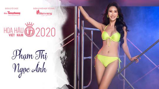 Thí sinh HHVN 2020 - Phạm Thị Ngọc Ánh