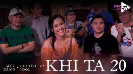 Âm Nhạc Không Giới Hạn - Tập 1: Khi Ta 20 (Nhóm MTV ft. Phương Vy)
