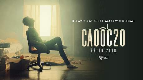Bray ft. Đạt G, Masew, K-ICM - Cao Ốc 20 (Official MV)