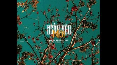 Nguyễn Hữu Kha ft. Daz - Ngày Yêu Mới (Lofi verion by 1 9 6 7)