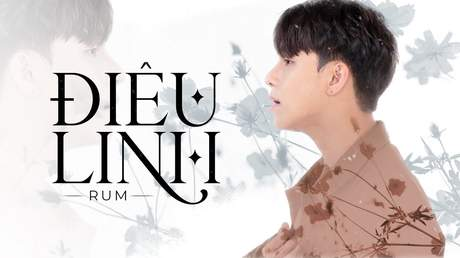 Rum - Điêu Linh (Official Visualizer)