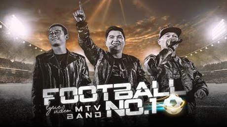 Nhóm MTV - Football No.1 (Lyrics Video)