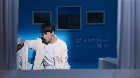 Rum - Ôm Trọn Nỗi Nhớ (Official MV)
