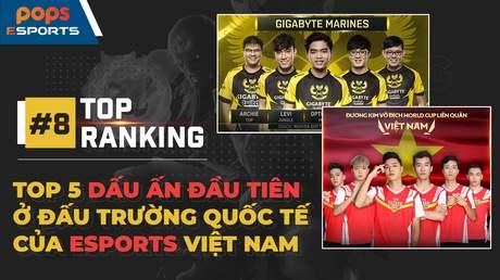Top 5 Dấu Ấn Đầu Tiên Ở Đấu Trường Quốc Tế Của eSports Việt Nam