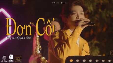Live In Mây Lang Thang: Tăng Phúc - Đơn Côi