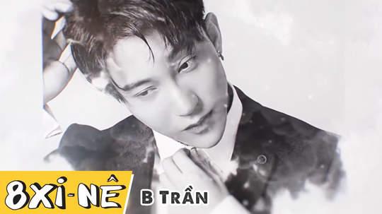 8 xi-nê - B Trần