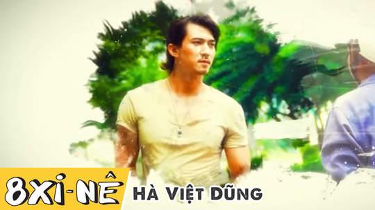 8 xi-nê - Hà Việt Dũng