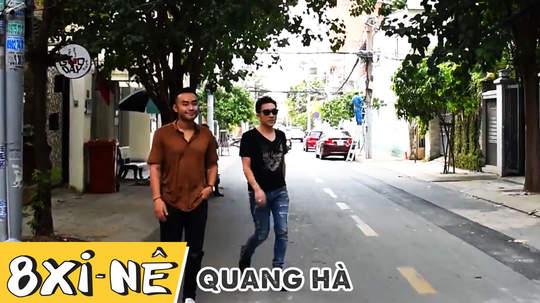 8 xi-nê - Quang Hà