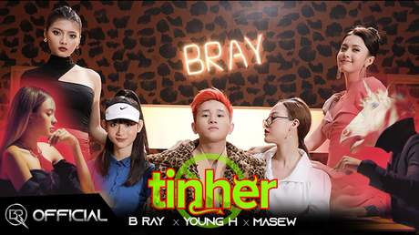 B Ray ft. Young H, Masew - Đừng Tin Her (Official MV)