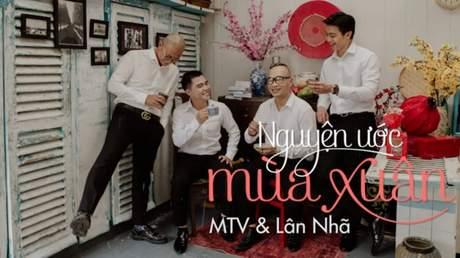Nhóm MTV ft. Lân Nhã - Nguyện Ước Mùa Xuân (Official MV)