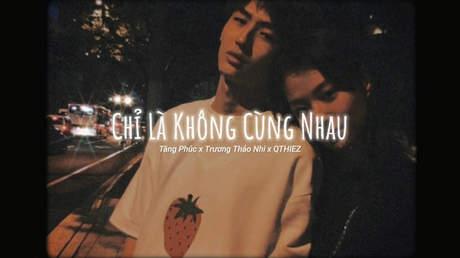 Tăng Phúc ft. Trương Thảo Nhi - Chỉ Là Không Cùng Nhau (Lofi version by 1 9 6 7)