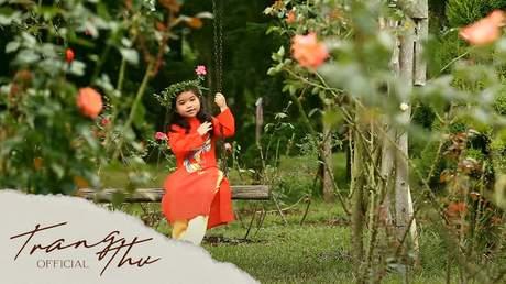 Bé Trang Thư - Em Là Hoa Hồng Nhỏ