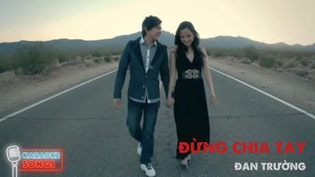 Karaoke songs: Đừng chia tay - Đan Trường