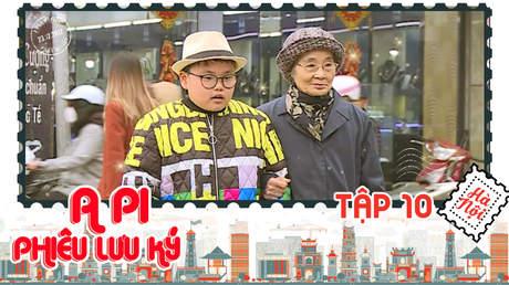 A Pi phiêu lưu ký: Hà Nội 36 phố phường - Tập 10