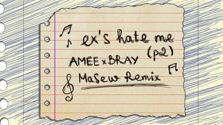Amee x B Ray - Ex's Hate Me (Part 2) (Masew Remix)