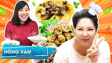 Ăn cùng Hồng Vân: Lạc trong vương quốc ốc của nàng hài Lê Khánh