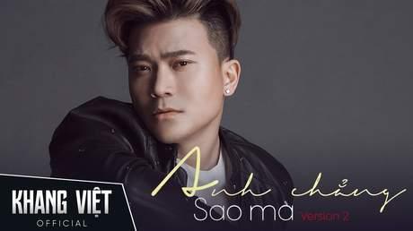 Khang Việt - Lyrics video: Anh Chẳng Sao Mà