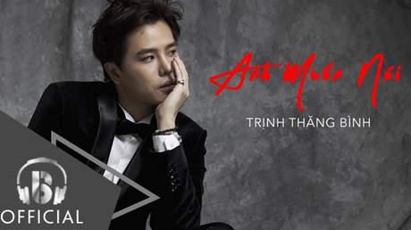 Trịnh Thăng Bình - Lyrics video: Anh Muốn Nói